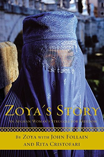 9780060097820: Zoya's Story: An Afghan Woman's Struggle for Freedom