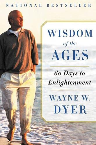 9780060098018: Wisdom of the Ages: 60 Days to Enlightenment [Paperback] by