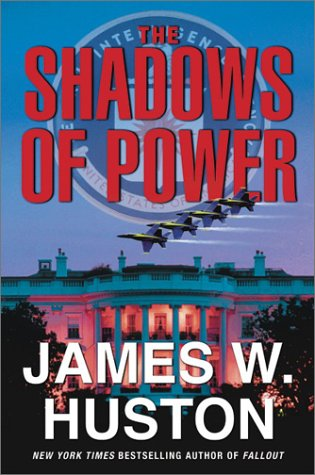 9780060098186: The Shadows of Power