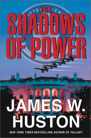 9780060098209: The Shadows of Power