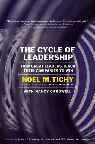 9780060098759: The Cycle of Leadership: How Great Leaders Teach Time Companies to Win
