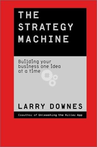 9780060098827: The Strategy Machine: Reinventing Your Business Every Day