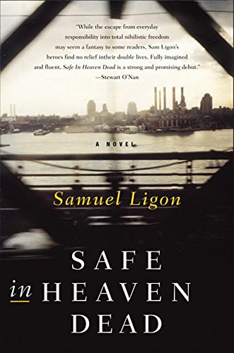 Safe in Heaven Dead (SIGNED)