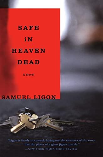 9780060099114: Safe in Heaven Dead: A Novel