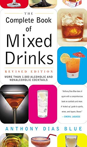 9780060099145: Complete Book of Mixed Drinks, the (Revised Edition): More Than 1,000 Alcoholic and Nonalcoholic Cocktails (Drinking Guides)