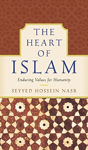 The Heart of Islam: Enduring Values for Humanity (0060099240) by Seyyed Hossein Nasr