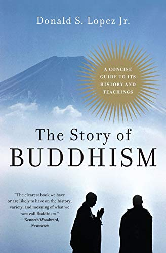 9780060099275: The Story of Buddhism: A Concise Guide to Its History & Teachings