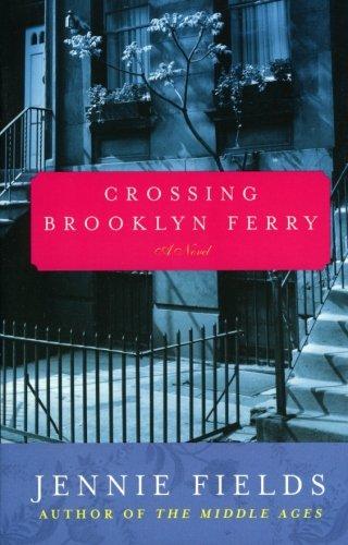 9780060099435: Crossing Brooklyn Ferry: A Novel