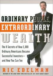 9780060099633: Ordinary People, Extraordinary Wealth: The 8 Secrets of How 5,000 Ordinary Americans Became Successful Investors and How You Can Too