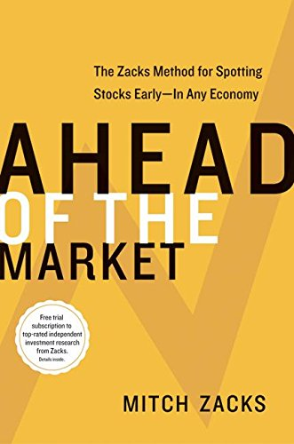 9780060099688: Ahead of the Market: The Zacks Method for Spotting Stocks Early -- In Any Economy