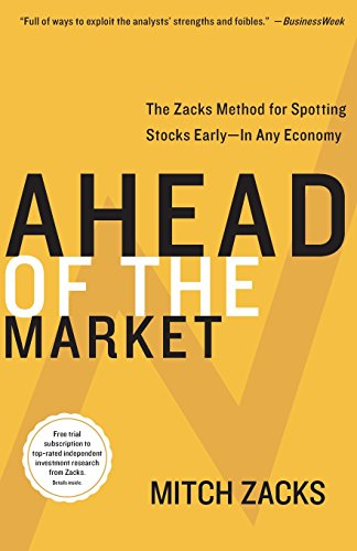 9780060099695: Ahead of the Market: The Zacks Method for Spotting Stocks Early -- In Any Economy