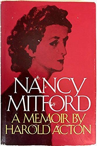 Nancy Mitford: A memoir (A Cass Canfield book): Harold Mario Mitchell Acton