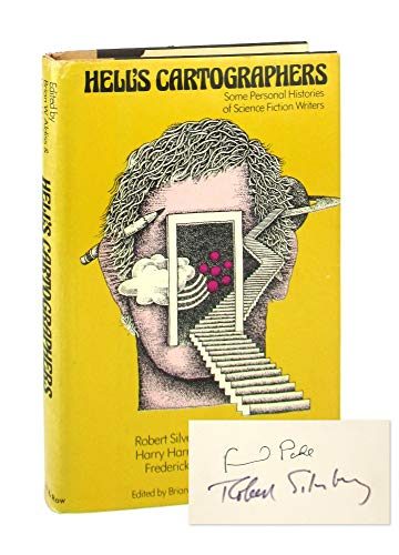 9780060100520: Hell�?¯�?¿�?½s cartographers : some personal histories of science fiction writers / with contributions by Alfred Bester ... [et al.] ; edited by Brian W. Aldiss, Harry Harrison