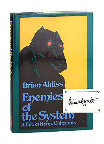 9780060100544: Enemies of the system: A tale of homo uniformis