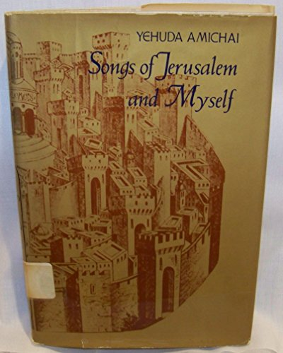 9780060100971: Songs of Jerusalem and myself