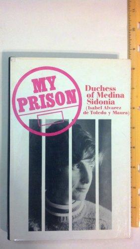 My prison: Luisa Isabel Alvarez