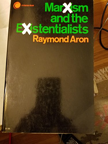 9780060101329: Marxism and the Existentialists.
