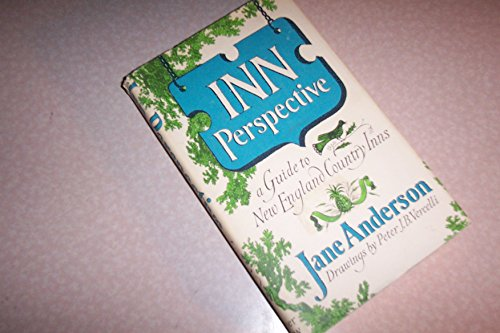 Inn Perspective: A Guide to New England: Janet Alm Anderson