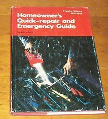 9780060101428: Homeowner's Quick-repair and Emergency Guide (Popular science skill book)