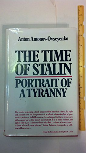 9780060101480: The Time of Stalin--Portrait of a Tyranny