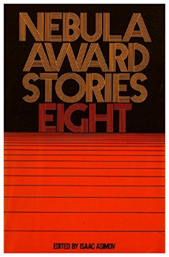9780060101510: Title: Nebula Award Stories 8 Eight