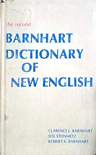 Second Barnhart Dictionary of New English (0060101547) by Clarence L. Barnhart