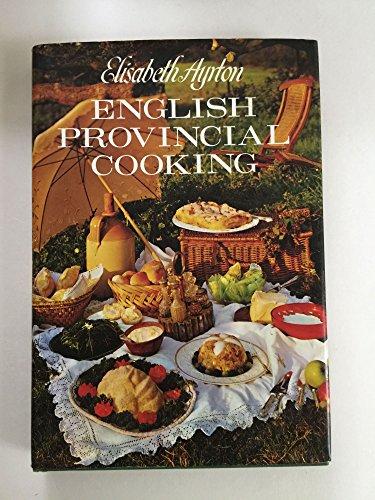 English Provincial Cooking: Elisabeth Ayrton