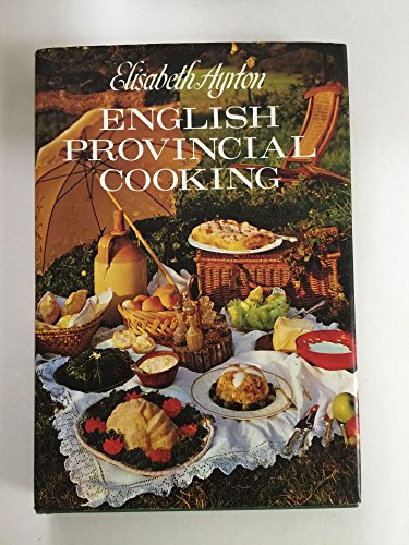9780060101572: English Provincial Cooking