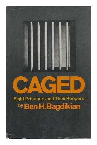 9780060101749: Caged: Eight prisoners and their keepers