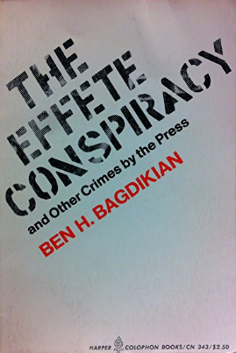 9780060101794: The effete conspiracy,: And other crimes by the press