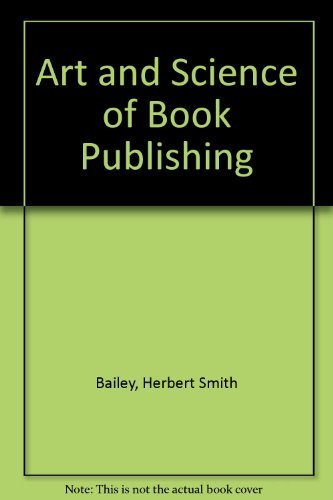 9780060101923: Art and Science of Book Publishing
