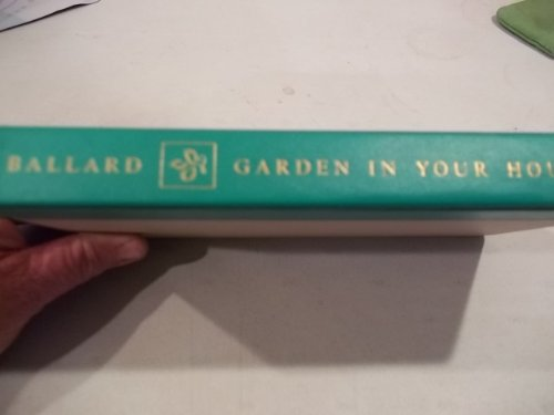 9780060101985: Garden in your house