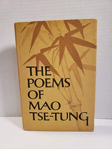9780060102197: The Poems of Mao Tse-Tung (English and Mandarin Chinese Edition)