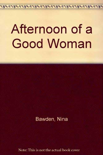 9780060102371: Title: Afternoon of a Good Woman