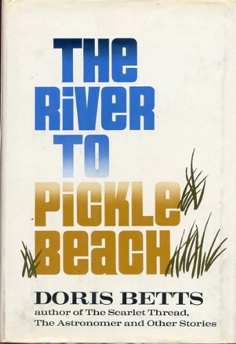 9780060103163: River to Pickle Beach