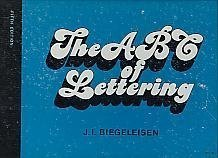 The ABC of lettering: J. I Biegeleisen