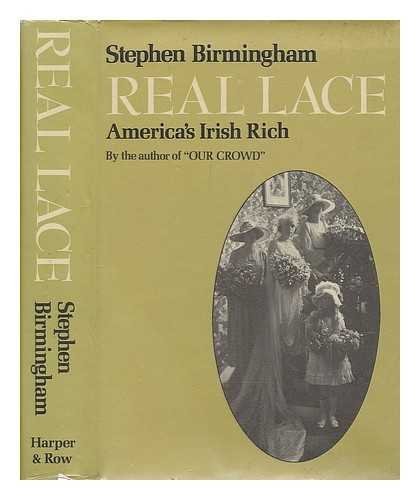 9780060103361: Real Lace: America's Irish Rich