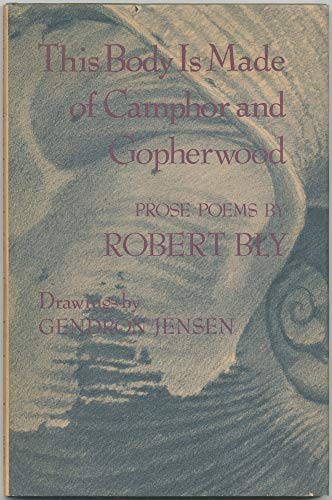 9780060103637: This Body Is Made of Camphor and Gopherwood: Prose Poems