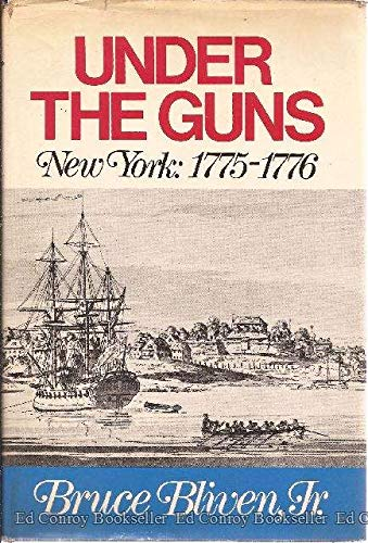 9780060103798: Under the Guns: New York, 1775-1776