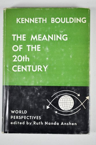 9780060104153: The Meaning of the Twentieth century