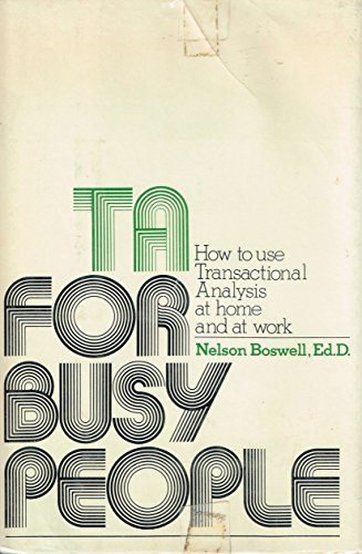 9780060104276: TA for busy people: How to use transactional analysis at home and at work