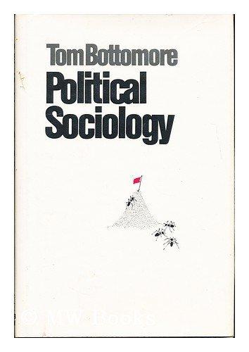 9780060104382: Political sociology