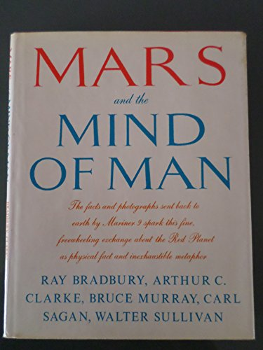9780060104436: Mars and the Mind of Man