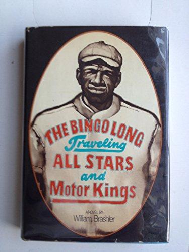 The Bingo Long Traveling All-Stars and Motor Kings: William Brashler