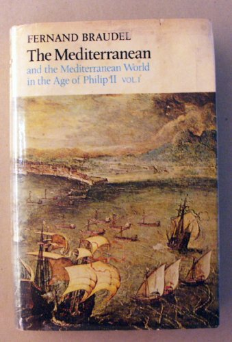 9780060104528: The Mediterranean and the Mediterranean World in the Age of Philip II, Vol. 1