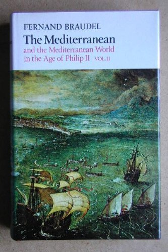 9780060104566: Mediterranean and the Mediterranean World in the Age of Philip Second