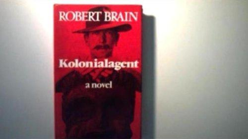 Kolonialagent (0060104570) by Brain, Robert