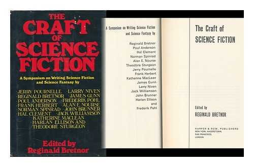 9780060104610: The Craft of Science Fiction: A Symposium on Writing Science Fiction and Science Fantasy