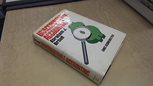 Unaccountable Accounting: Games Accountants Play: Briloff, Abraham J.