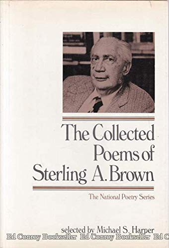 9780060105174: The collected poems of Sterling A. Brown (National poetry series)